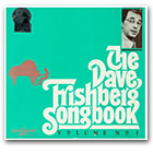 THE DAVE FRISHBERG SONGBOOK VOL I